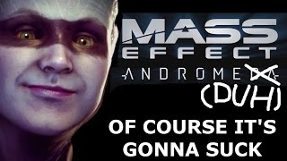MASS EFFECT: AndromeDUH (of course it