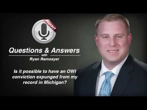 Having a Michigan OWI Conviction Expunged - Michigan Criminal Lawyer