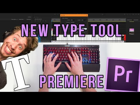 How To Add Text in Premiere Pro CC 2017 (NEW UPDATE)