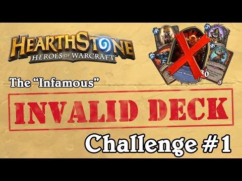 The Invalid Deck Challenge #1 - Hearthstone