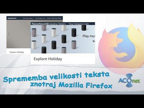 Kako spremeniti velikosti vseh besedil znotraj Firefox spletnega brskalnika?
