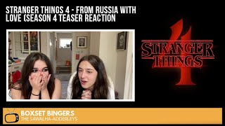 STRANGER THINGS 4 - From RUSSIA WITH LOVE (Season 4 Teaser) The BOXSET BINGERS REACTION