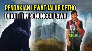 Kisah Mistis Pendakian Gunung Lawu, Banyak Setan Beterbangan Saat Mendaki, Merindiiing !!!
