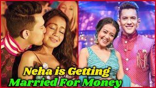 Neha Kakkar is Getting Married For Money