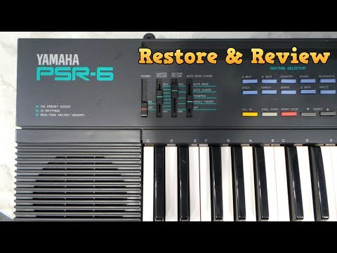 Yamaha PSR-6 Restore and Review