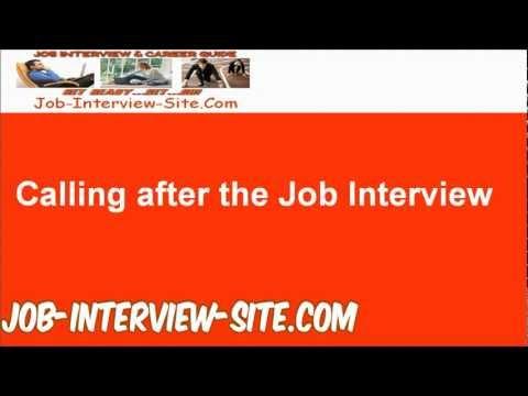 Calling after an Interview: Follow Up with a Phone Call after Interviews