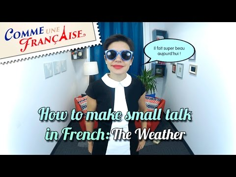 How to Make Small Talk in French: about the Weather