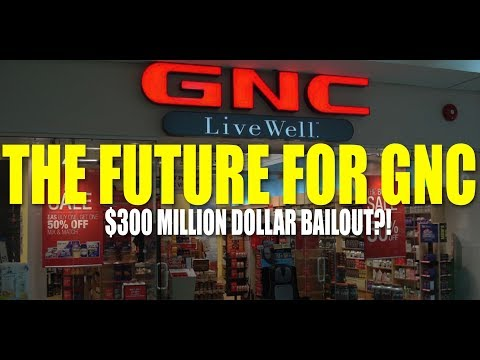 What's The Future For GNC? | $300 Million Chinese Bailout (2018)