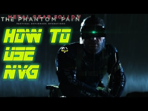 How to use night vision in Metal Gear Solid V.
