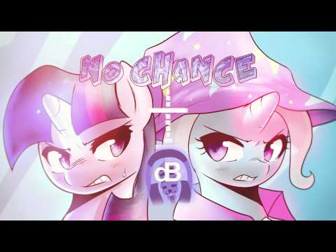 [Collab + Music] dBPony Ft. MicTheMic - No Chance