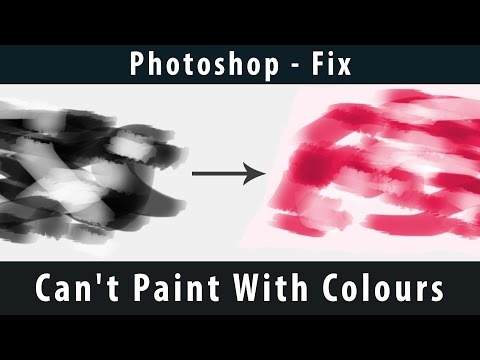 [Photoshop] - Can't Paint With Colours [Fix]