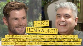 Chris Hemsworth interview with Rajeev Masand I Men in Black I Avengers Endgame I Fat Thor