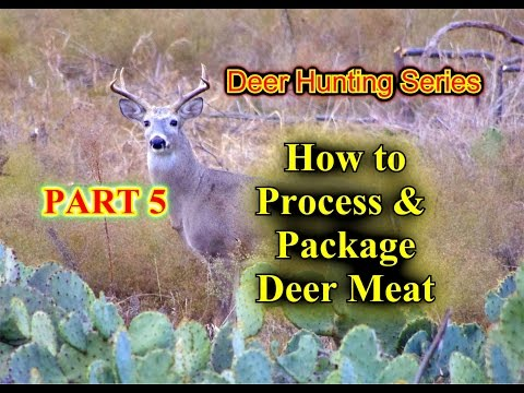 How to Process and Package Deer Meat. Jungle Explorer