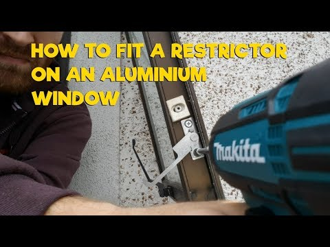 How To Fit A Restrictor On An Aluminium Window