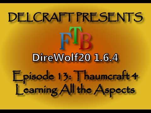 Thaumcraft 4: Learning All the Aspects (Quickest and Fastest Way to