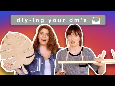 YOU SLID YOUR DIY'S INTO OUR DMs ;)