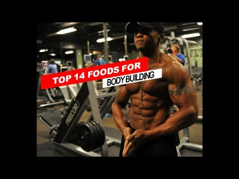 Top 14 Foods For BodyBuilding...Get Ripped Fast and Naturally Without Supplements