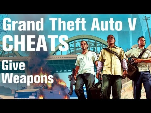 GTA 5 Cheats - Give Weapons