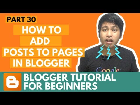 Blogger Tutorial for Beginners - How to Add Posts to Pages in Blogger - Part 30