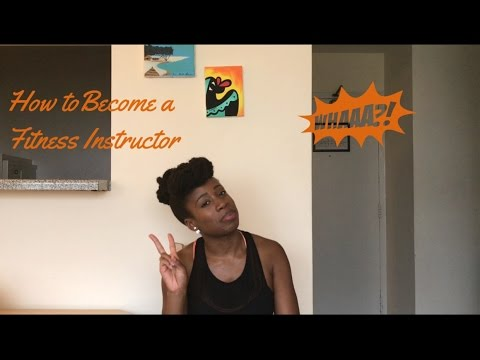 How to Become a Group Exercise/Fitness Instructor