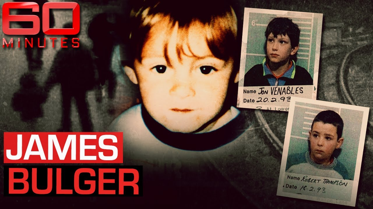 When children kill: Inside the shocking James Bulger murder   60 Minutes Australia