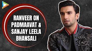 "Ranveer Singh: ""I Felt I Was Going Crazy"" | Sanjay Leela Bhansali | Padmaavat"