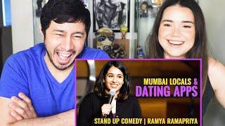 MUMBAI LOCALS AND DATING APPS | Ramya Ramapriya | Stand Up Comedy | Reaction | Jaby Koay