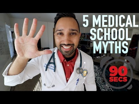 5 Medical School Myths under 90 SECONDS!