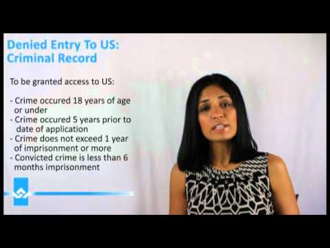 Denied Entry To US  Criminal Record