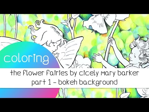 Coloring Book Journey - 027 The Flower Fairies by Cicely Mary Barker / Part 1