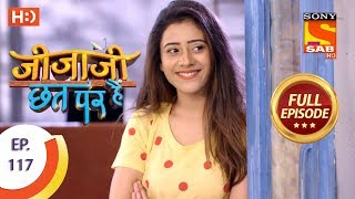 Jijaji Chhat Per Hai - Ep 117 - Full Episode - 20th June, 2018