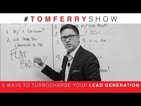 5 Ways to TurboCharge Your Lead Generation | #TomFerryShow Episode 38