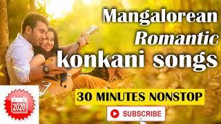 Nonstop Romantic Mangalorean Konkani Songs 2020