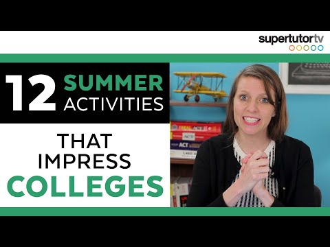 12 Summer Activities that Impress Colleges: Overachiever's Guide to Summer Break
