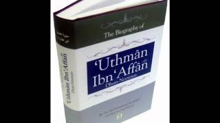 Seerat  Uthman bin Affan {RA}. The Biography of  Uthman Ibn  Affan. (Urdu)