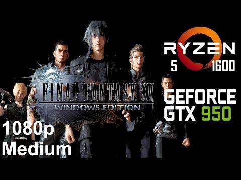 FINAL FANTASY XV  DEMO On Zotac GTX 950 + Ryzen 5 1600, Med Settings, 1080p