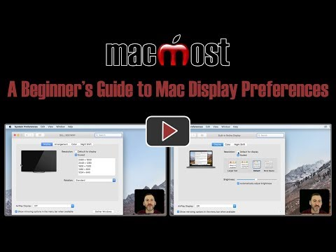A Beginner's Guide to Mac Display Preferences (#1656)