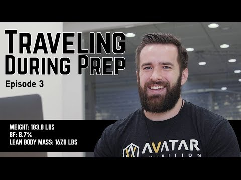 TRAVELING DURING PREP   Raw Powerlifting Nationals Prep Episode 3