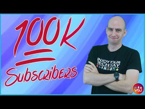 Video Gadgets Journal: 100K Subscribers - Thank You! [Reupload]