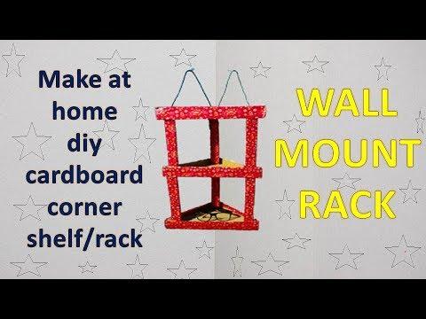 Diy Cardboard Corner Shelf/Rack/Wall Mount Rack/homemade
