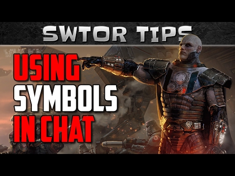 How to use SPECIAL SYMBOLS in SWTOR Chat | Vulkk's Tips