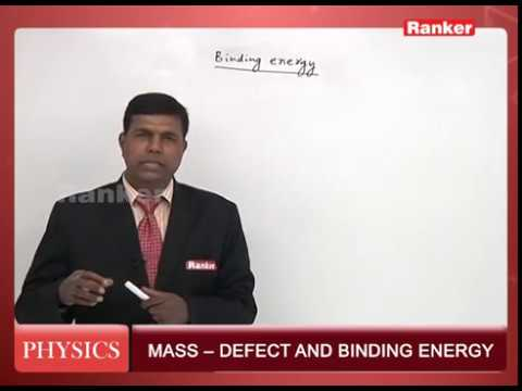 Nuclear PHYSICS  Mass Defect and Binding Energy - Video Coaching Online for EAMCET/AIPMT/JEE