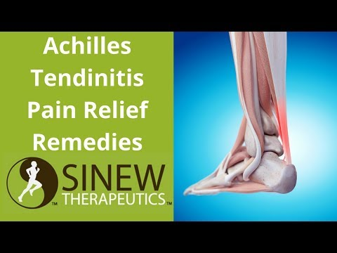 Achilles Tendinitis Pain Relief Remedies