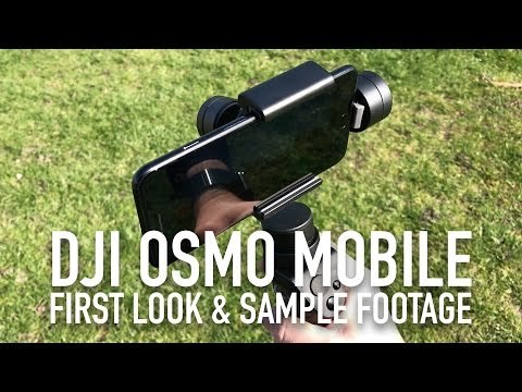 DJI OSMO Mobile Unboxing, First Look & Sample Footage