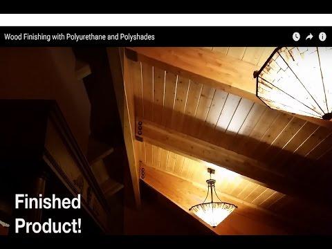 Wood Ceiling Refinishing with Polyurethane and Polyshades