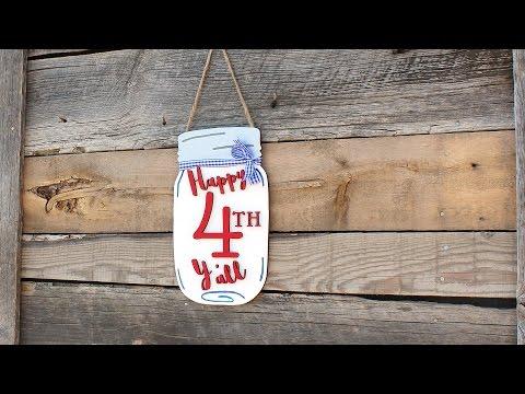 Happy 4th Y'all Mason Jar Door Hanger