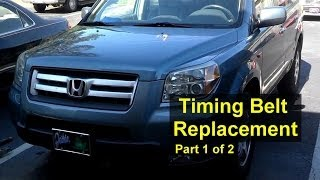 Honda Pilot Timing Belt And Water Pump Replacement Part 1 Of 2 Votd
