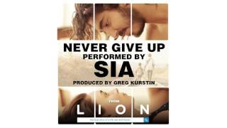 Sia - Never Give Up (from the Lion Soundtrack)