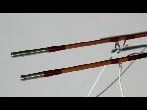 Making and fishing a Bamboo (split cane) Fly Rod