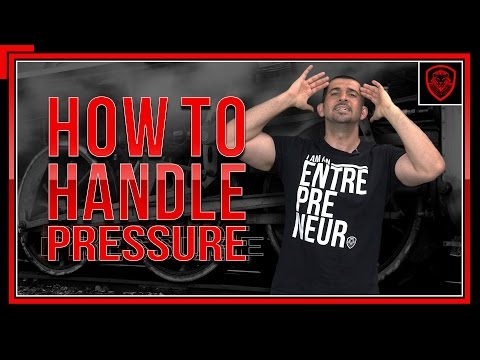 How to Handle Pressure as an Entrepreneur